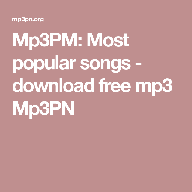 Most popular songs free download